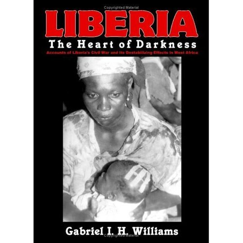 Liberia - Heart of Darkness
